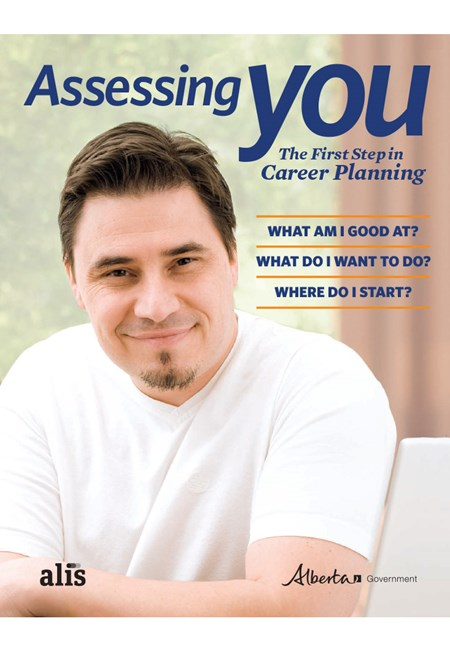 Assessing You: The First Step in Career Planning