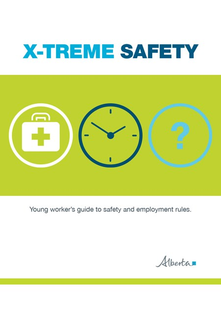 X-treme Safety:  Young Worker's Guide to Safety and Employment Rules