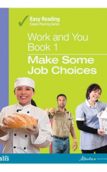 Easy Reading Work and You - Book 1: Make Some Job Choices – A free