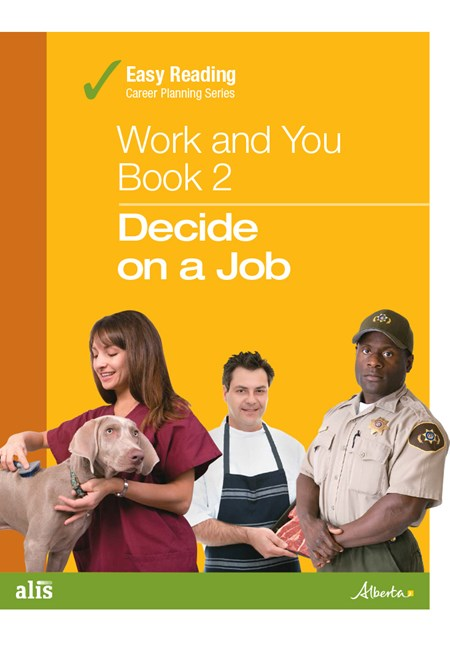 Easy Reading Work and You - Book 2: Decide on a Job