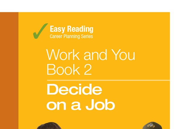 Easy Reading Work and You Book 2: Decide on a Job publication cover