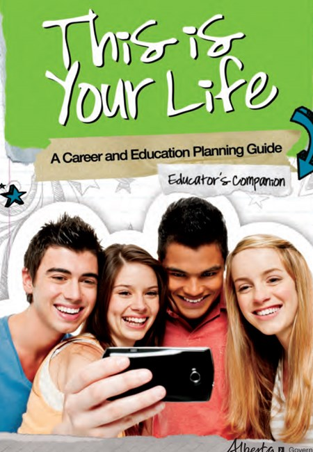 This is Your Life: A Career and Education Planning Guide - Educator's Companion