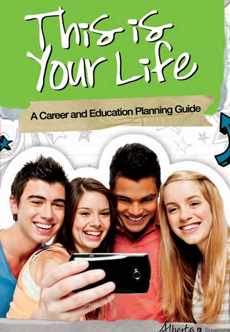 This is Your Life: A Career and Education Planning Guide