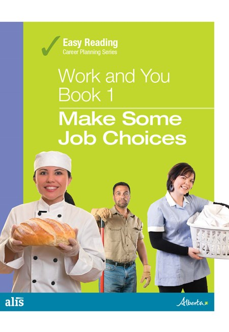 Easy Reading Work and You - Book 1: Make Some Job Choices