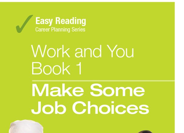 Easy Reading Work and You Book 1: Make Some Job Choices publication cover